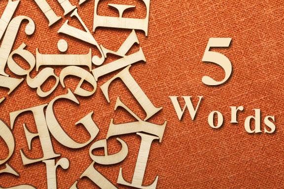 #24. Five Words