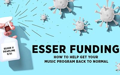 ESSER Funding for Music Programs